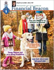 Knights of Columbus By Mark Deaton Financial Beaon Fall 2017